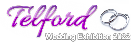 Telford Wedding Exhibition 2022 - January 27th-30th